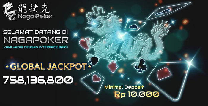 Nagapoker Poker Online Dengan Sistem Multi Jackpot Satu Satunya Nagapoker Poker Online Dgn Sistem Global Jackpot